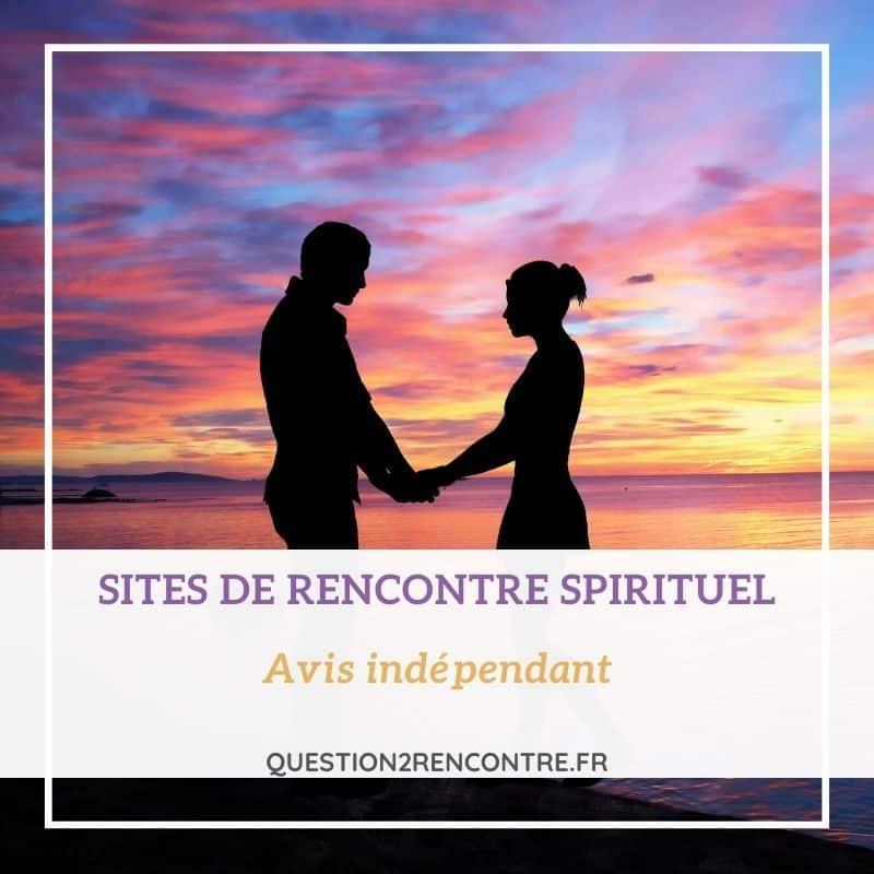 site de rencontres spirituelles rencontres sites