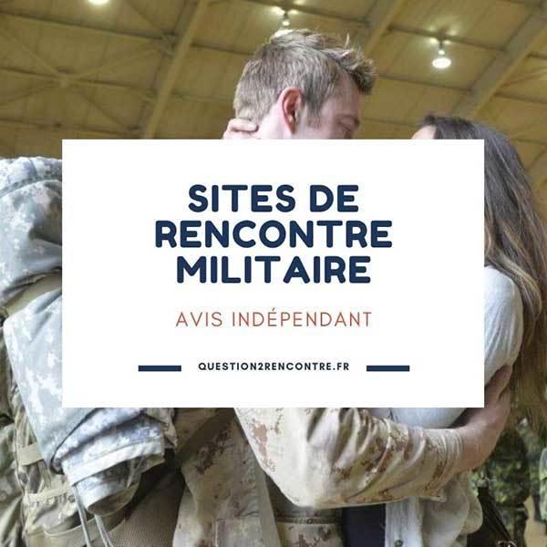 Meilleurs sites de rencontre militaire